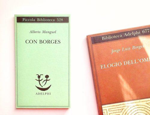 Con Borges di Alberto Manguel